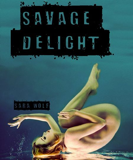 Savage Delight