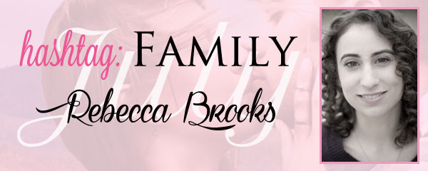 Hashtag: #Family – The Big Reveal by Rebecca Brooks