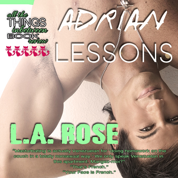 Tongue Wagger: Adrian Lessons by L.A. Rose