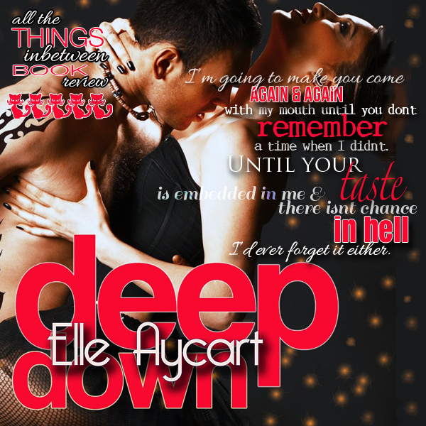 Weekend Pick Me Up: Deep Down by Elle Aycart