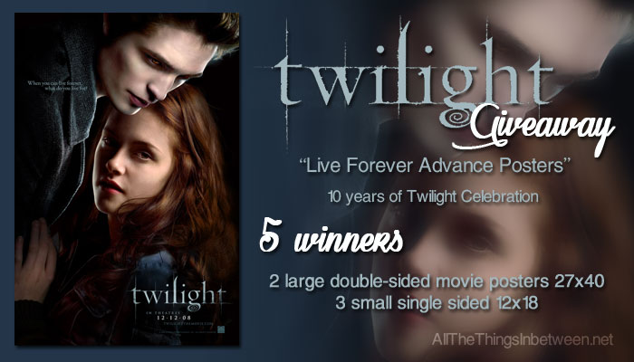 """Giveaway: Twilight """"Live Forever Advance Poster"""" Giveaway"""