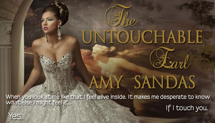 Makin' the Love Mondays: The Untouchable Earl by Amy Sandas