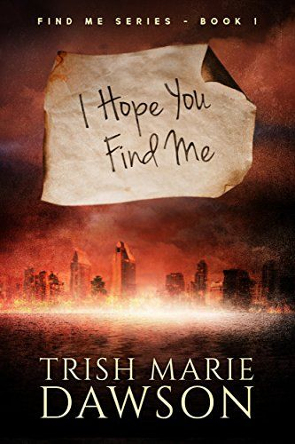 Tongue Wagger: I Hope You Find Me by Trish Marie Dawson