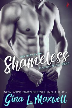 Weekend Pick Me Up: Shameless by Gina L. Maxwell