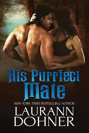 Weekend Pick Me Up: His Purrfect Mate by Laurann Dohner
