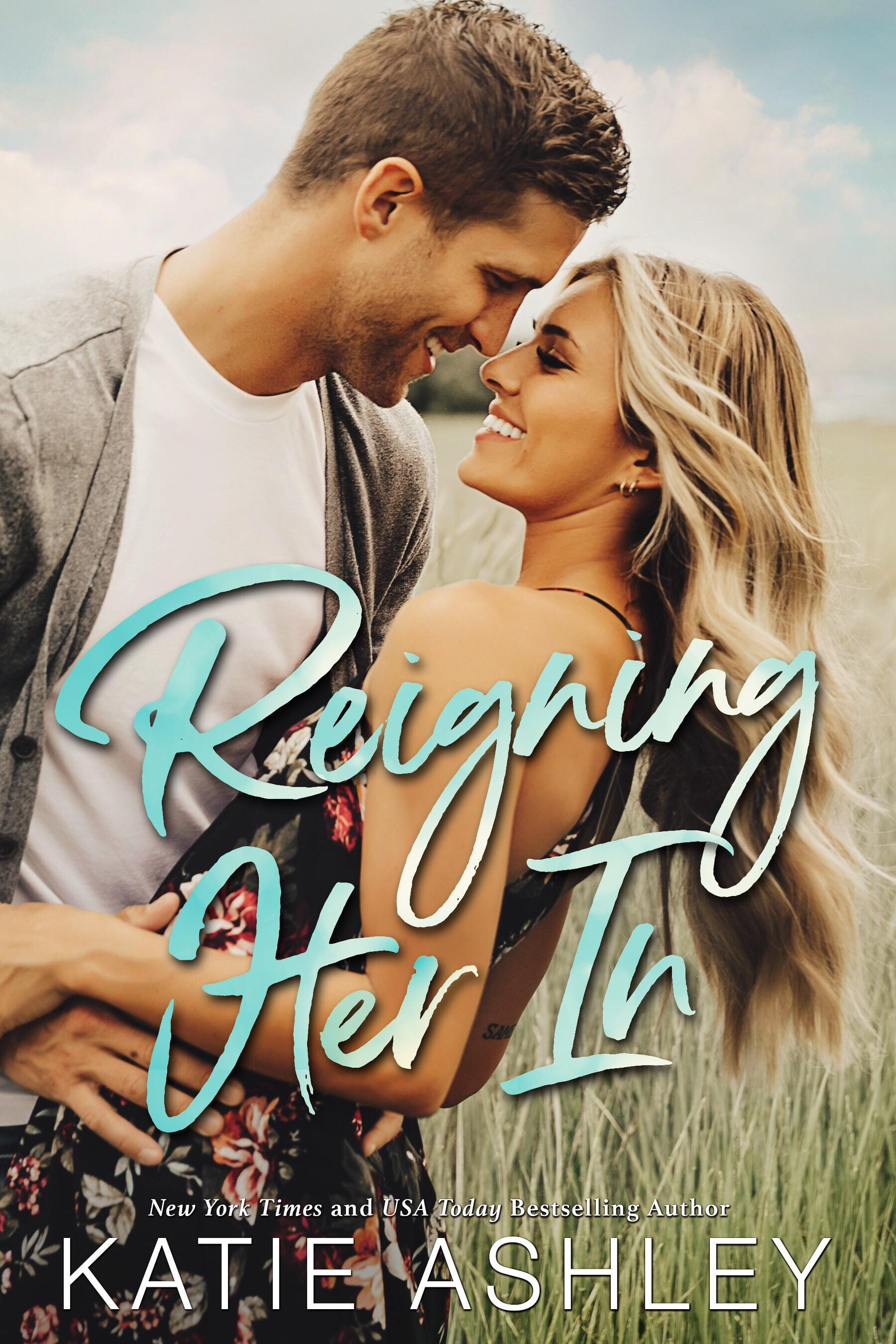 Reigning Her In by Katie Ashley