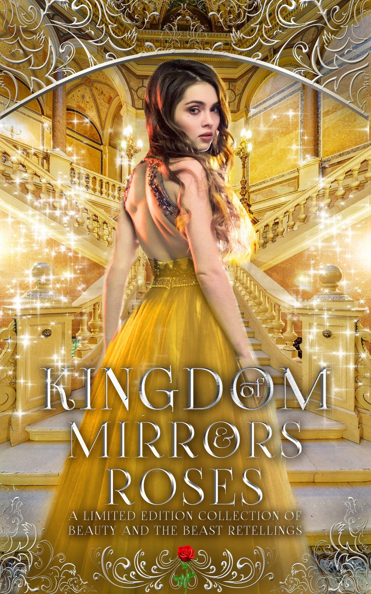Kingdom of Mirrors & Roses: A Limited Edition of Beauty and the Beast Retellings