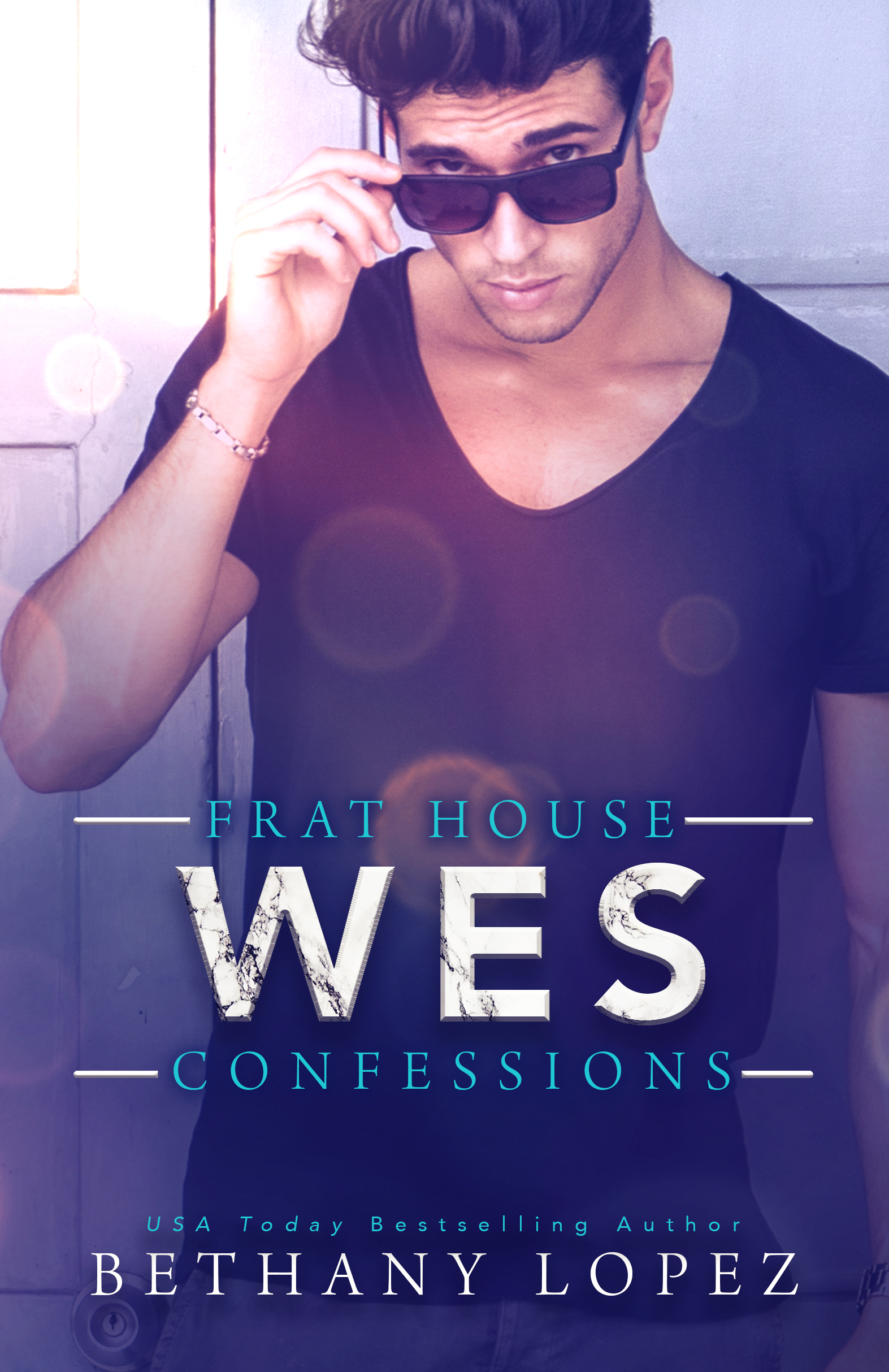 Frat House Confessions Wes by Bethany Lopez