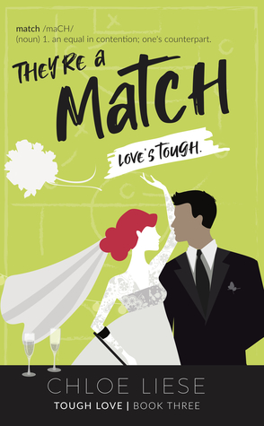 They're a Match by Chloe Liese