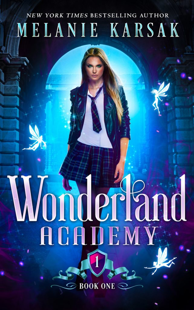 Wonderland Academy Year One by Melanie Karsak