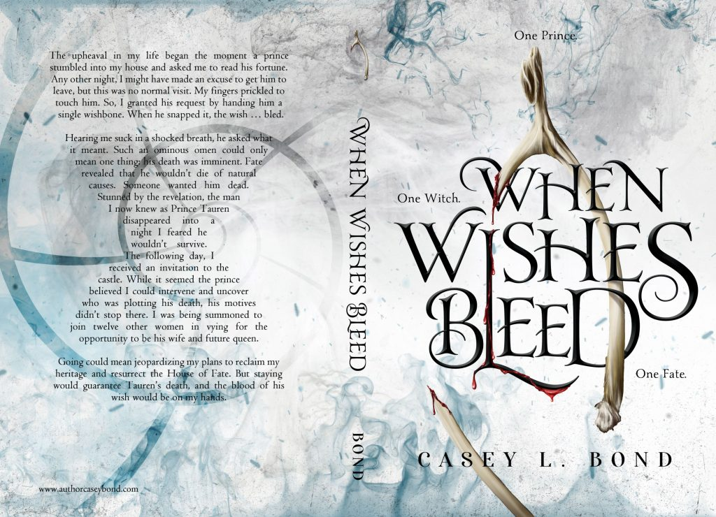 When Wishes Bleed by Casey L. Bond