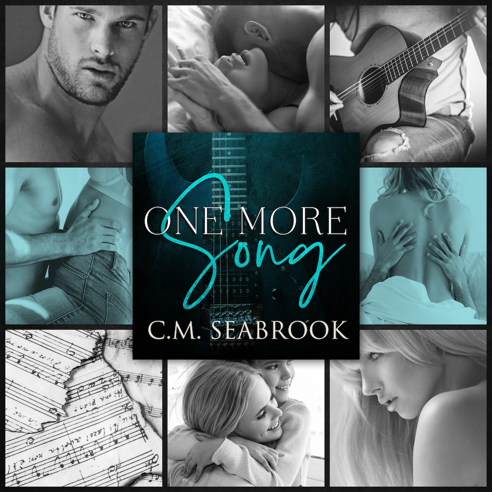 One More Song by CM Seabrook