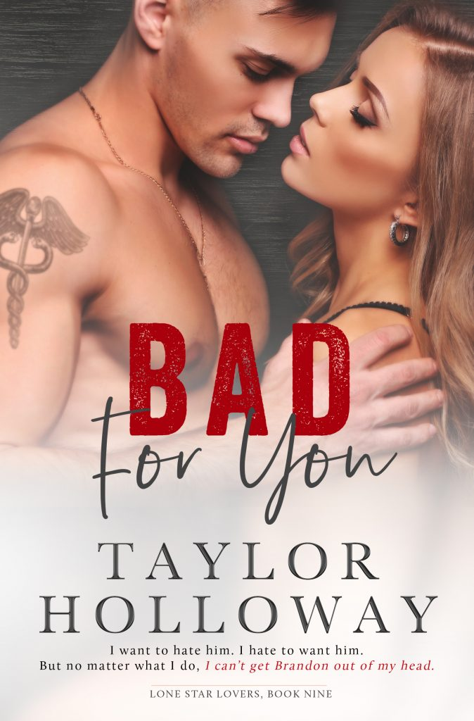 Bad For You by Taylor Holloway