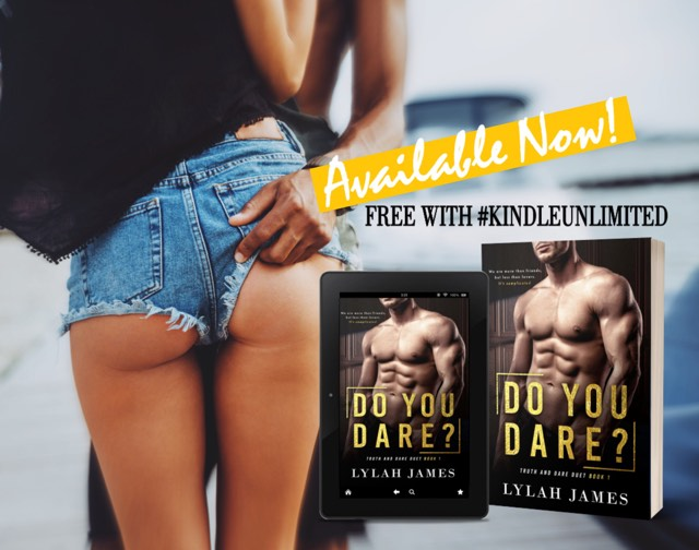 Do You Dare? by Lylah James