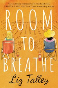 Room to Breathe by Liz Talley