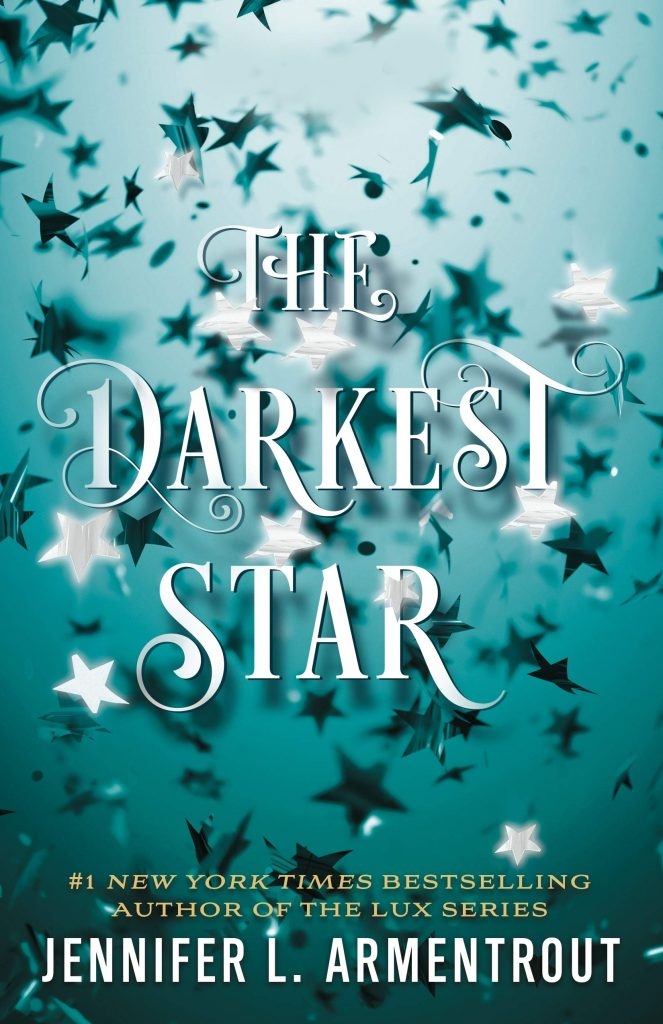 The Darkest Star by Jennifer L. Armetrout