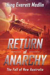 Return of Anarchy by King Everett Medlin