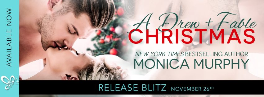 A Drew + Fable Christmas by Monica Murphy