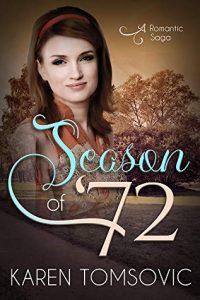 Season of '72 by Karen Tomsovic