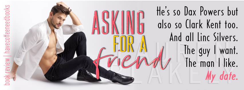 Asking for a Friend by Lauren Blakely