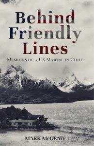 Behind Friendly Lines by Mark McGraw