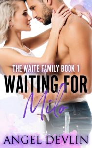 Waiting for Milo by Angel Devlin