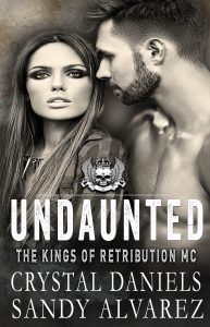 The Kings of Retribution MC by Sandy Alvarez and Crystal Daniels