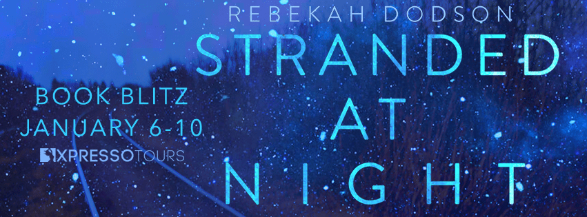Stranded at Night by Rebekah Dodson