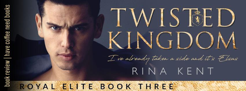 Twisted Kingdom by Rina Kent