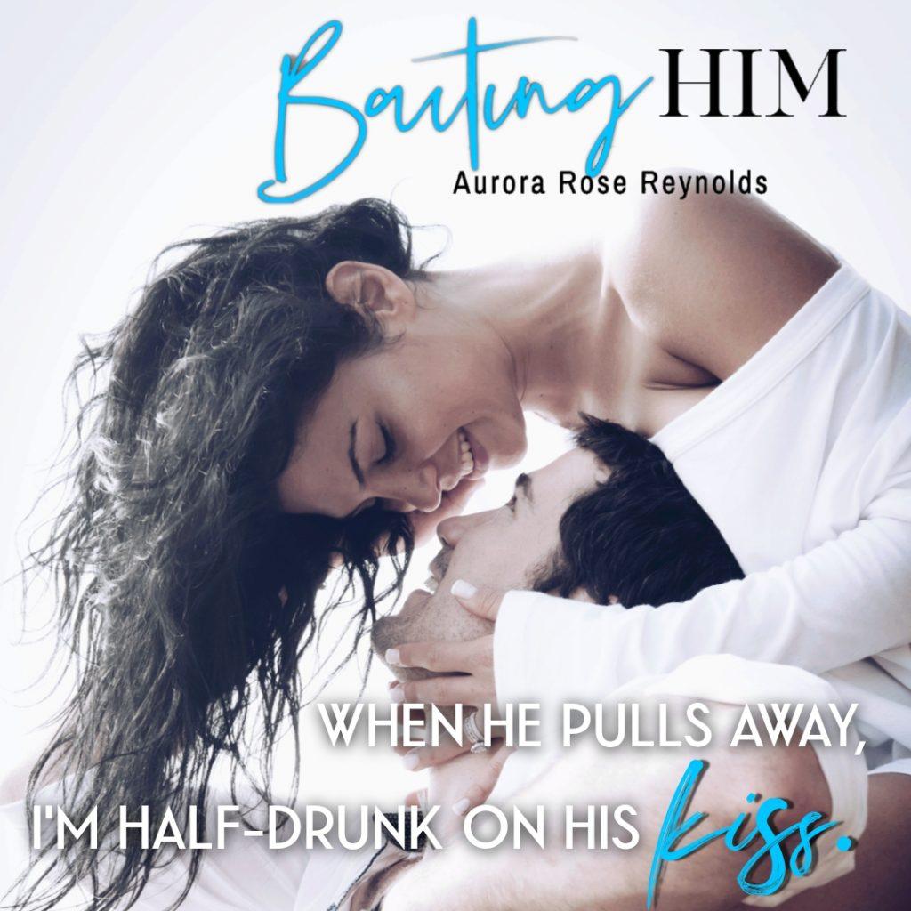 Baiting Him by Aurora Rose Reynolds