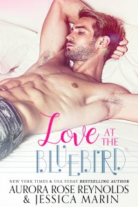 Love at the Bluebird at Aurora Rose Reynolds & Jessica Marin
