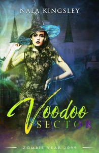 Voodoo Sector by Nala Kingsley