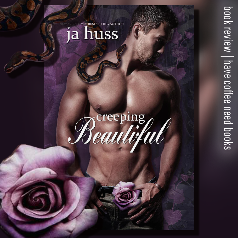 Creeping Beautiful by JA Huss