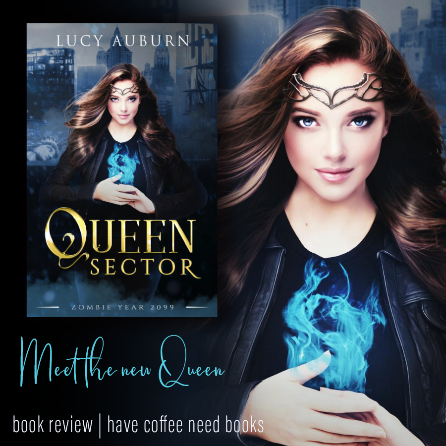 Queen Sector by Lucy Auburn