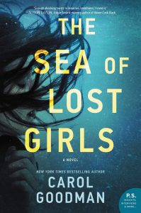The Sea of Lost Girls by Carol Goodman