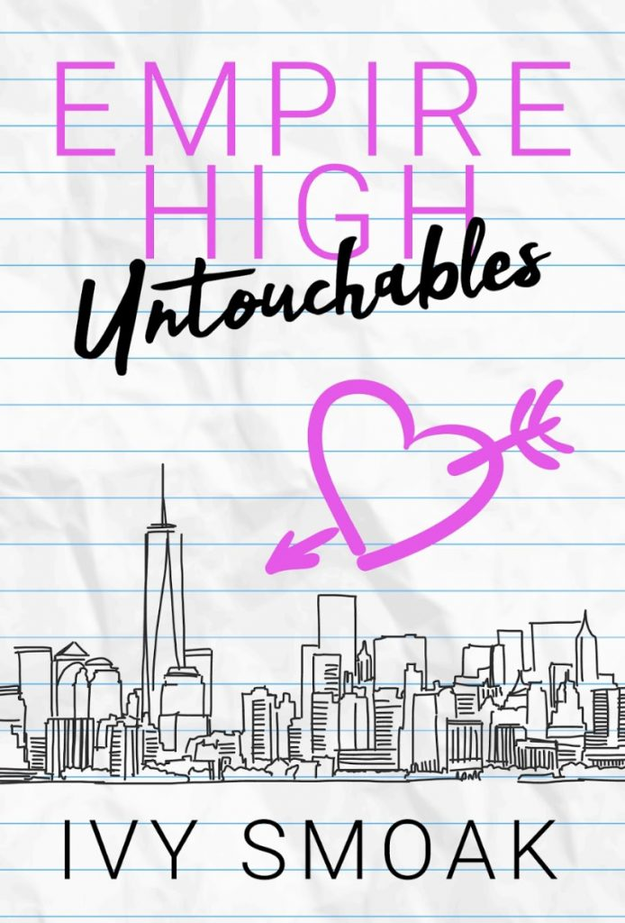 Empire High Untouchables by Ivy Smoak