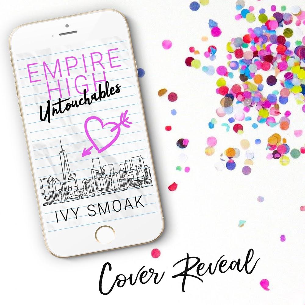 Empire High Untouchables by Ivy Smoak
