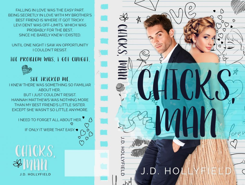 Chicks, Man by J.D. Hollyfield