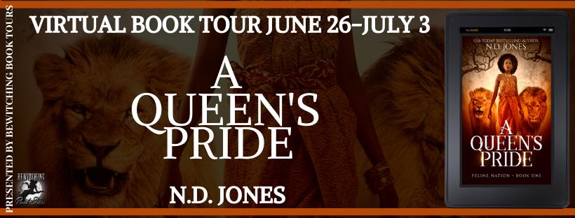A Queen's Pride by ND Jones