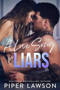 A Love Song for Liars by Piper Lawson
