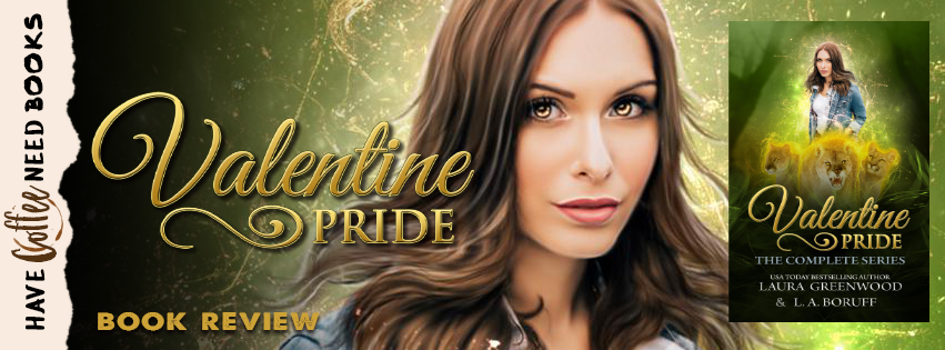 Valentine Pride Series by Laura Greenwood and LA Boruff