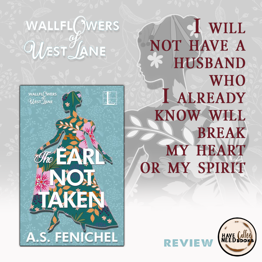 The Earl Not Taken by A.S. Fenichel