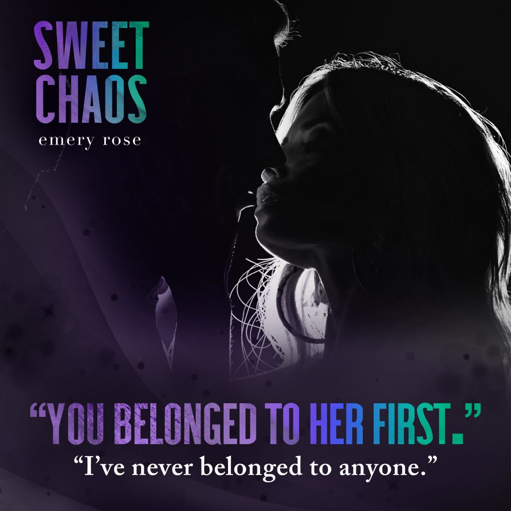 Sweet Chaos by Emery Rose
