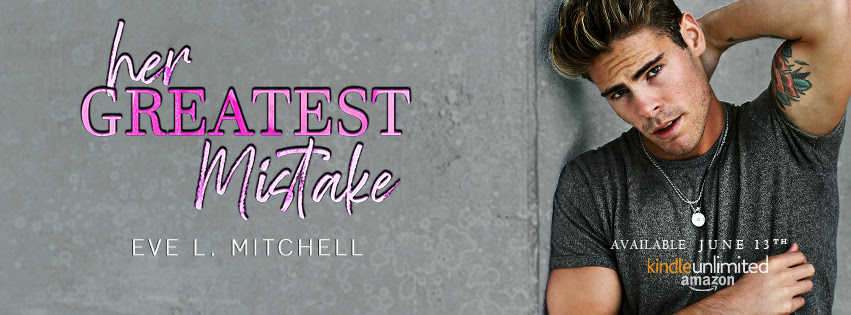 Her Greatest Mistake by Eve L. Mitchell
