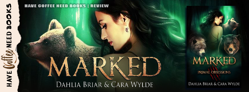 Marked by Dahlia Briar & Cara Wylde