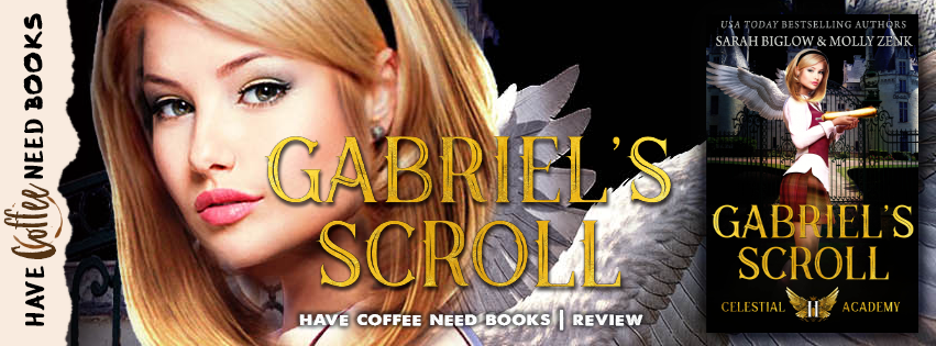 Gabriel's Scroll by Sarah Biglow & Molly Zenk