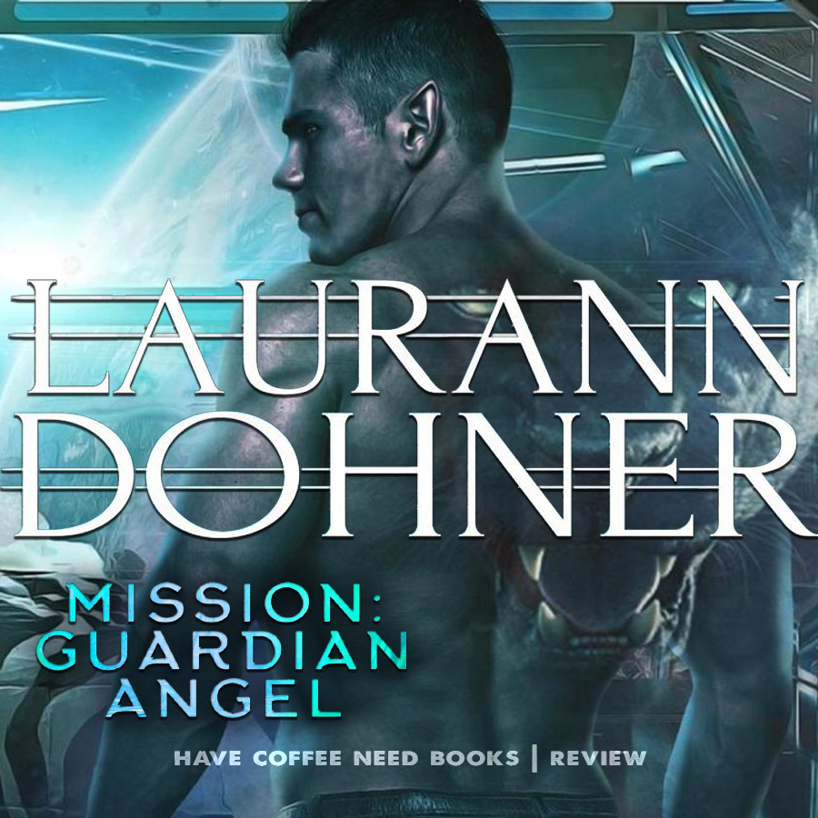 Mission Guardian Angel by Laurann Dohner