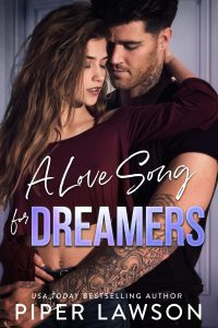 A Love Song for Dreamers by Piper Lawson